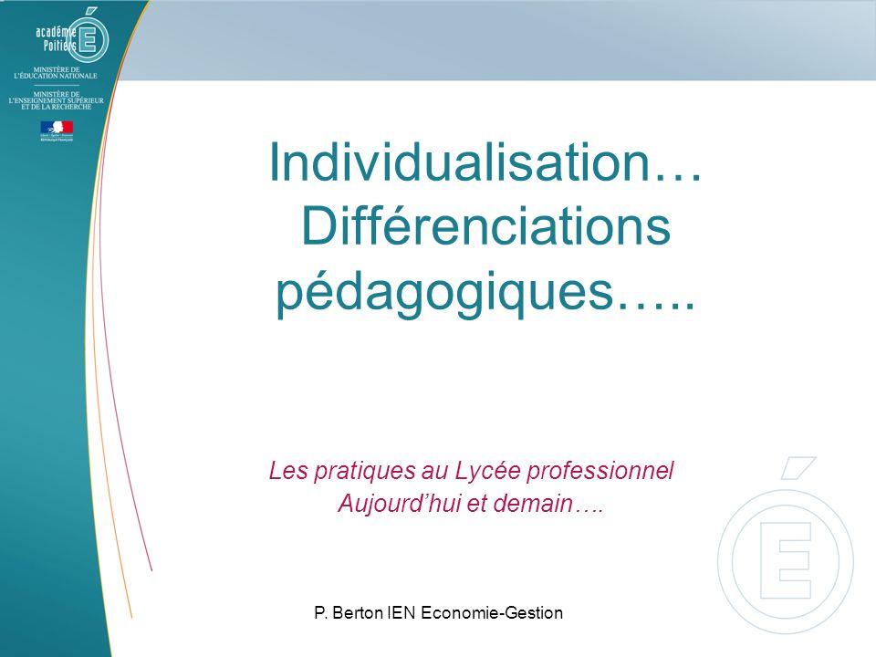 Individualisation… Différenciations pédagogiques…..