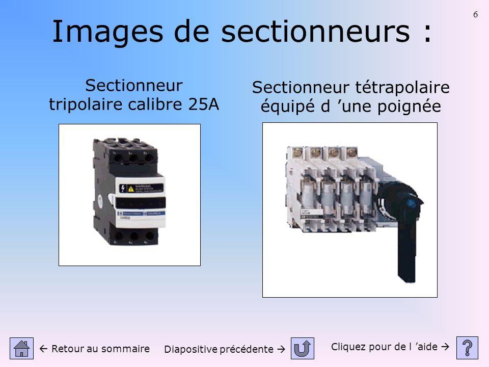 Images de sectionneurs :