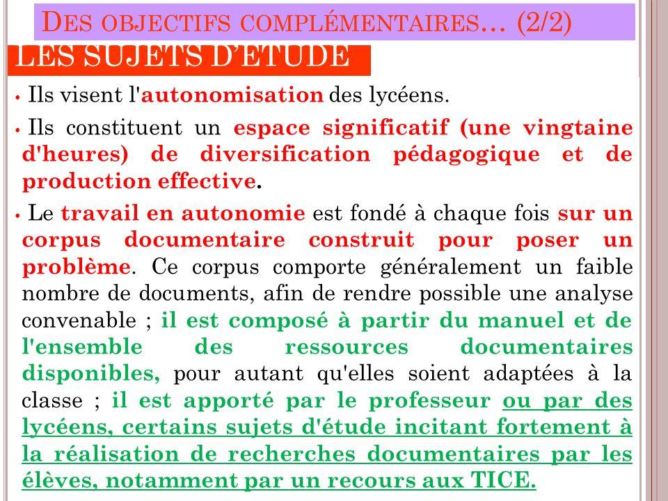 LES SUJETS D'ÉTUDE Des objectifs complémentaires… (2/2)