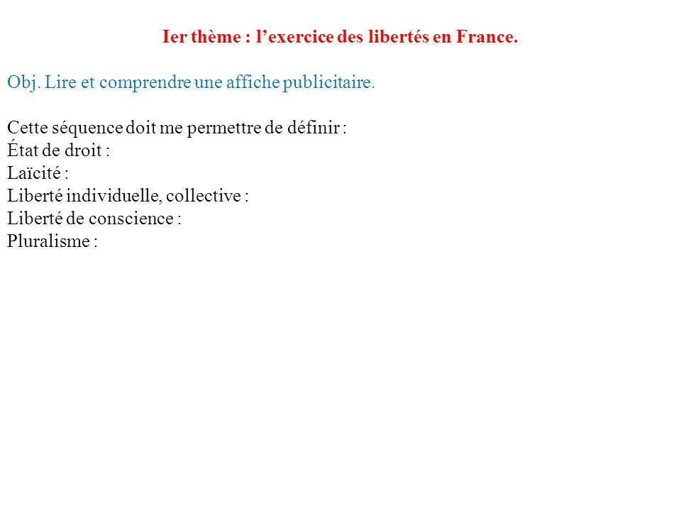 Ier thème : l'exercice des libertés en France.