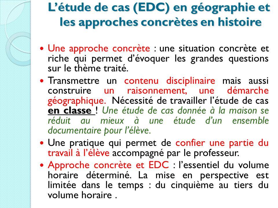 L'étude de cas (EDC) en géographie et les approches concrètes en histoire