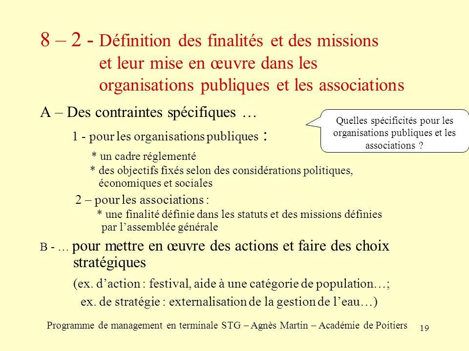 8 – 2 - Définition des finalités et des missions et leur mise en œuvre dans les organisations publiques et les associations