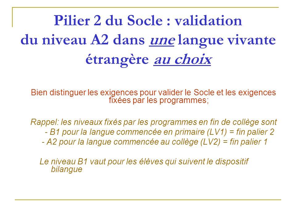 Pilier 2 du Socle : validation du niveau A2 dans une langue vivante étrangère au choix