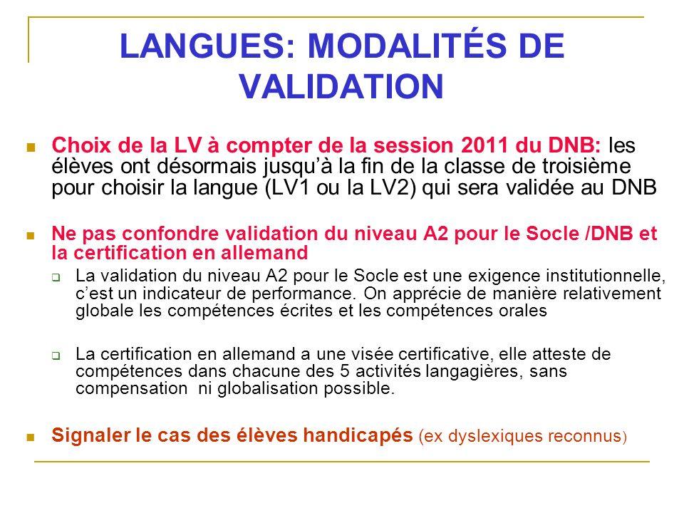 LANGUES: MODALITÉS DE VALIDATION