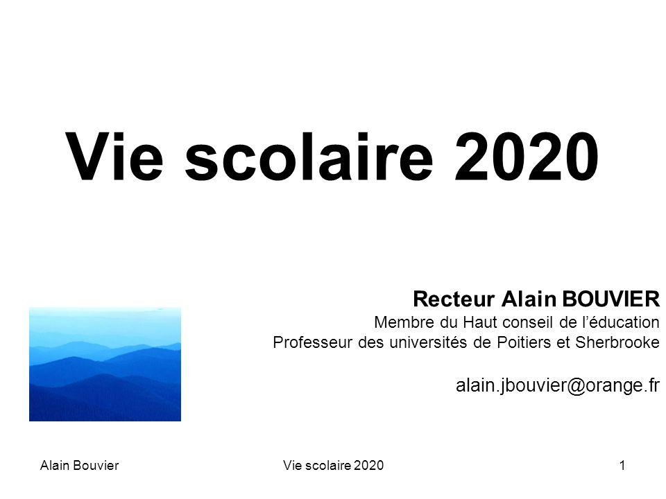 Vie scolaire 2020 Recteur Alain BOUVIER alain.jbouvier@orange.fr