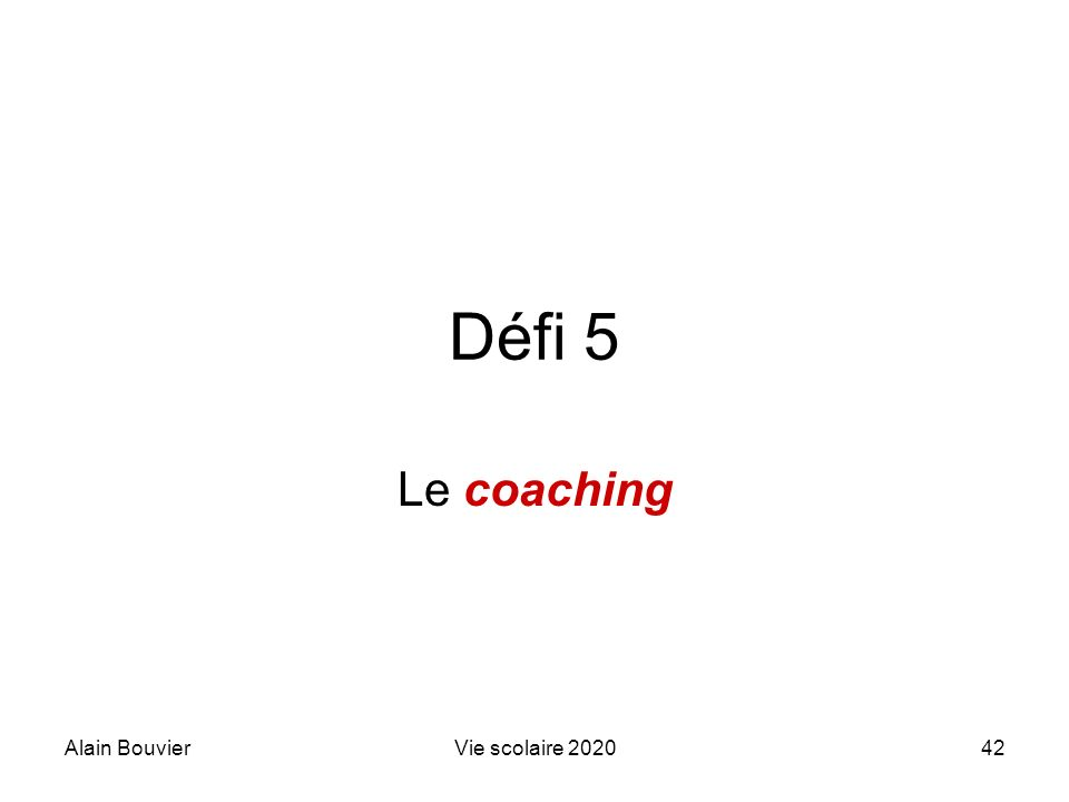 Recteur Alain Bouvier Le coaching