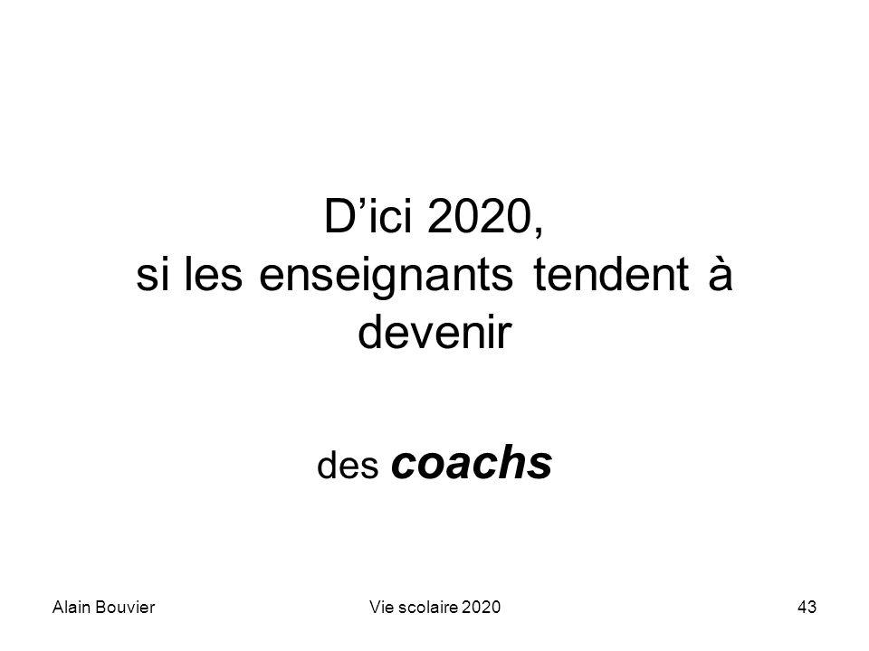 D'ici 2020, si les enseignants tendent à devenir