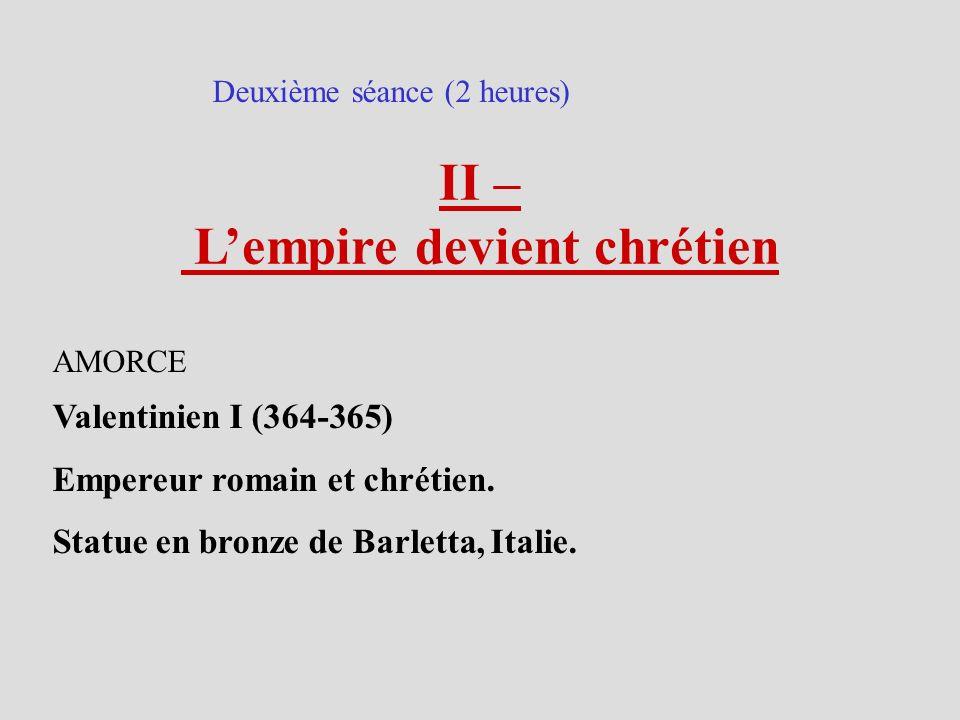 L'empire devient chrétien