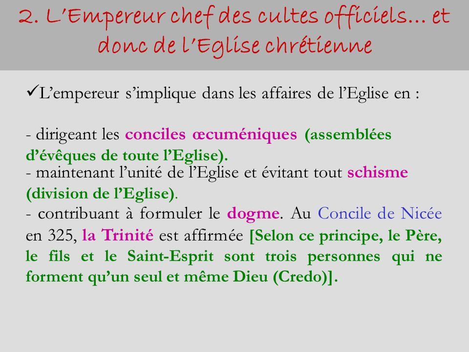 2. L'Empereur chef des cultes officiels… et donc de l'Eglise chrétienne