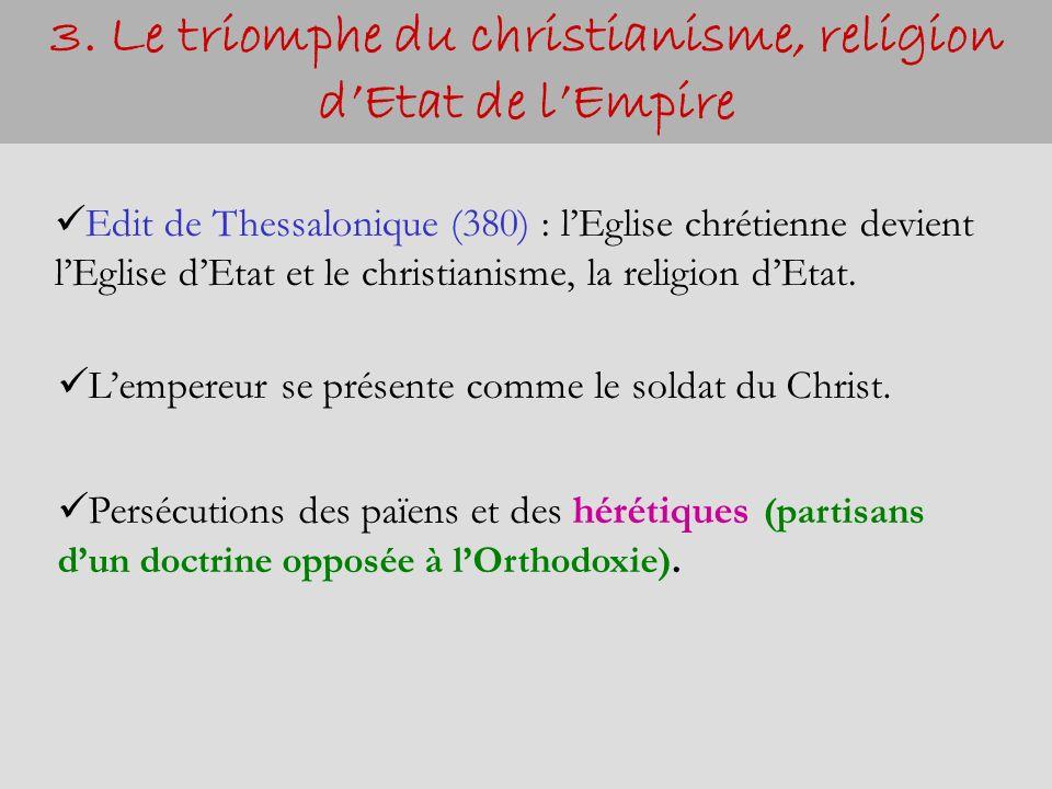 3. Le triomphe du christianisme, religion d'Etat de l'Empire