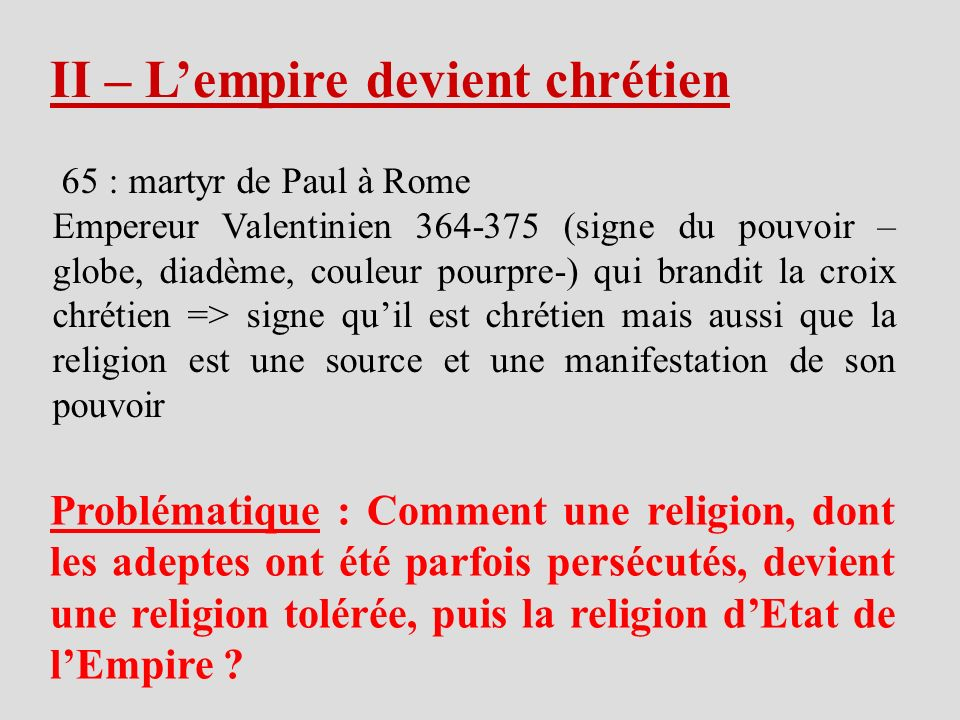 II – L'empire devient chrétien