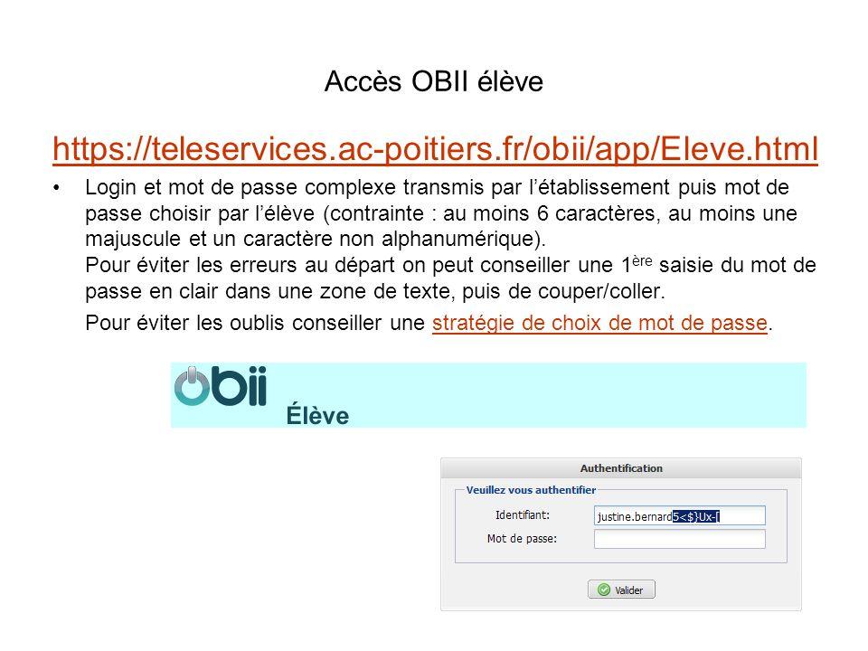 Accès OBII élèvehttps://teleservices.ac-poitiers.fr/obii/app/Eleve.html.