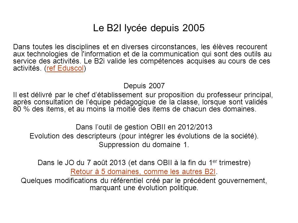 Le B2I lycée depuis 2005