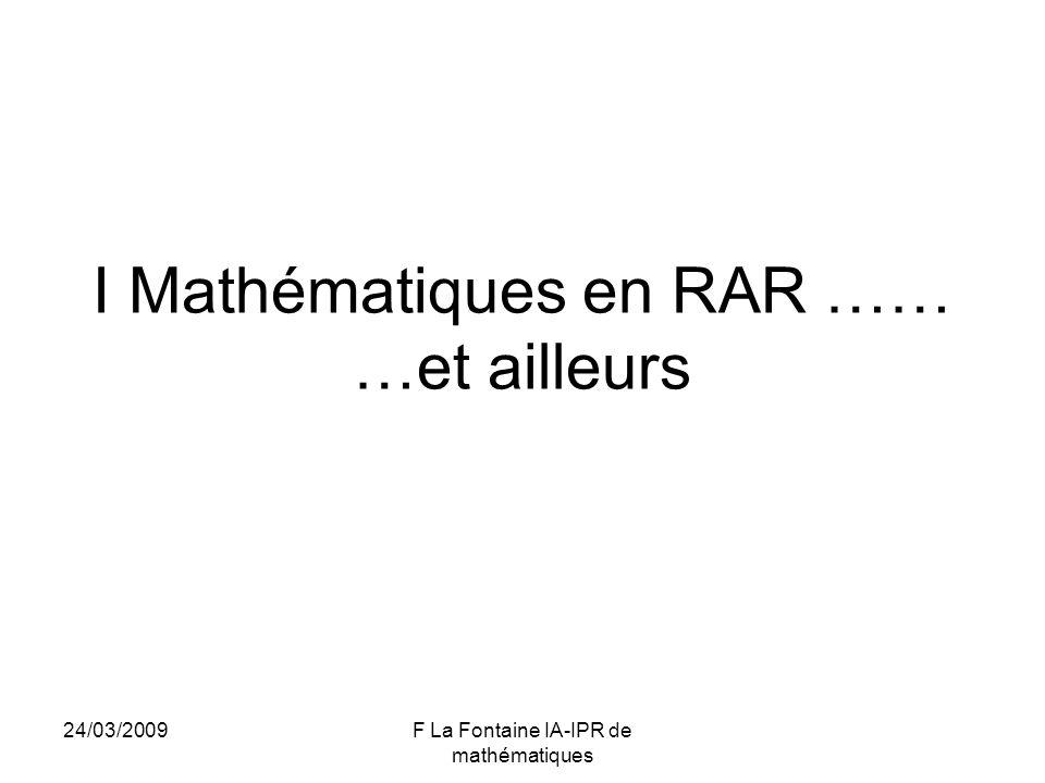 I Mathématiques en RAR …… …et ailleurs