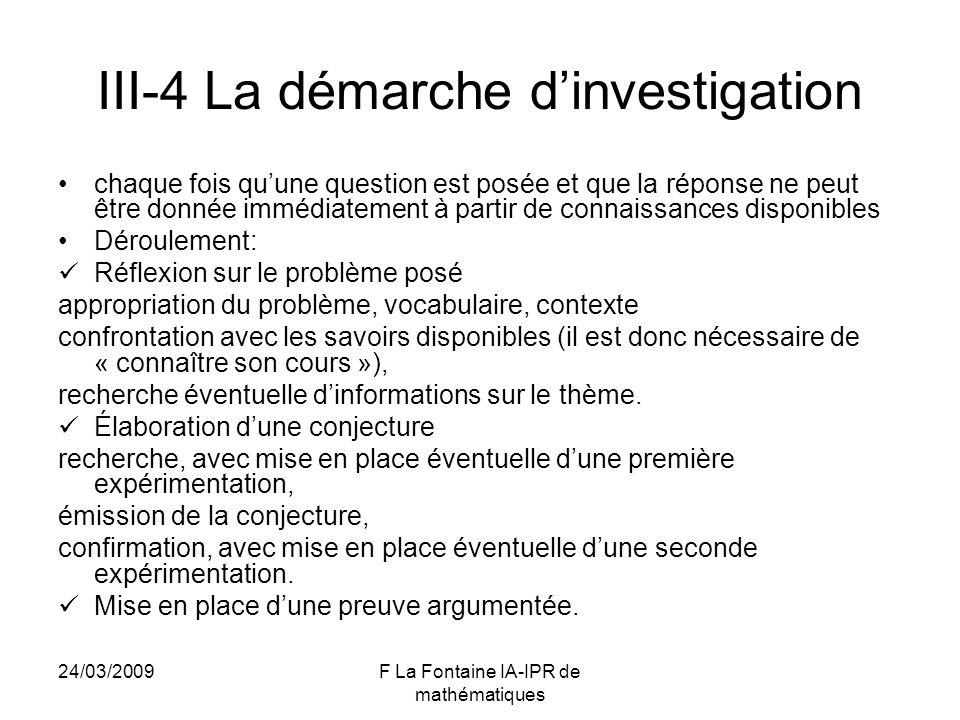 III-4 La démarche d'investigation