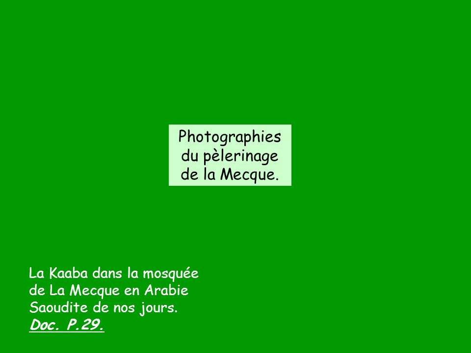 Photographies du pèlerinage de la Mecque.
