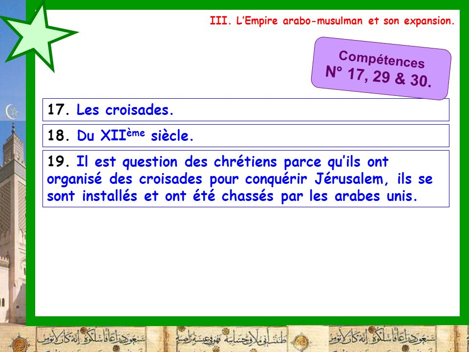 N° 17, 29 & 30. 17. Les croisades. 18. Du XIIème siècle.