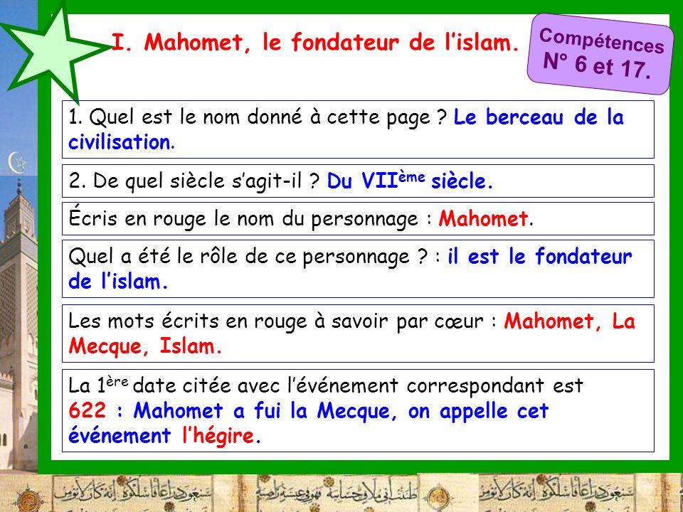 I. Mahomet, le fondateur de l'islam.