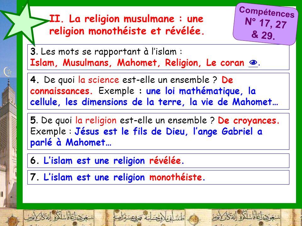 II. La religion musulmane : une religion monothéiste et révélée.