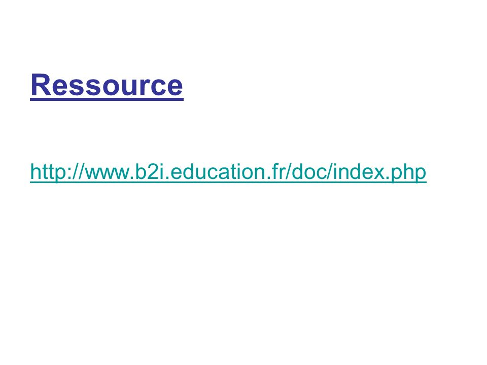 Ressource http://www.b2i.education.fr/doc/index.php