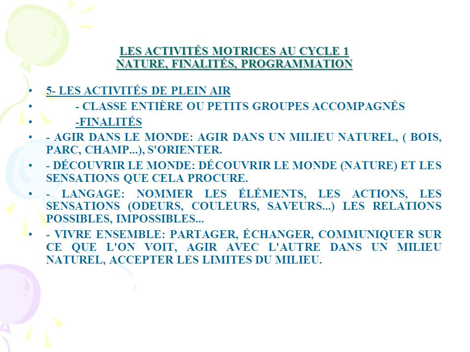 LES ACTIVITÉS MOTRICES AU CYCLE 1 NATURE, FINALITÉS, PROGRAMMATION