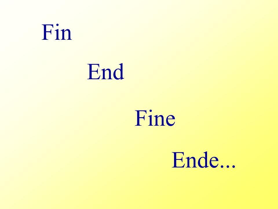 Fin End Fine Ende...
