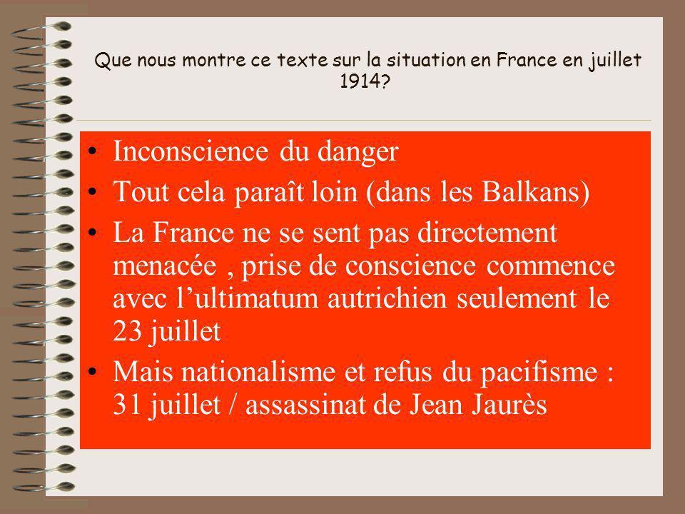 Que nous montre ce texte sur la situation en France en juillet 1914