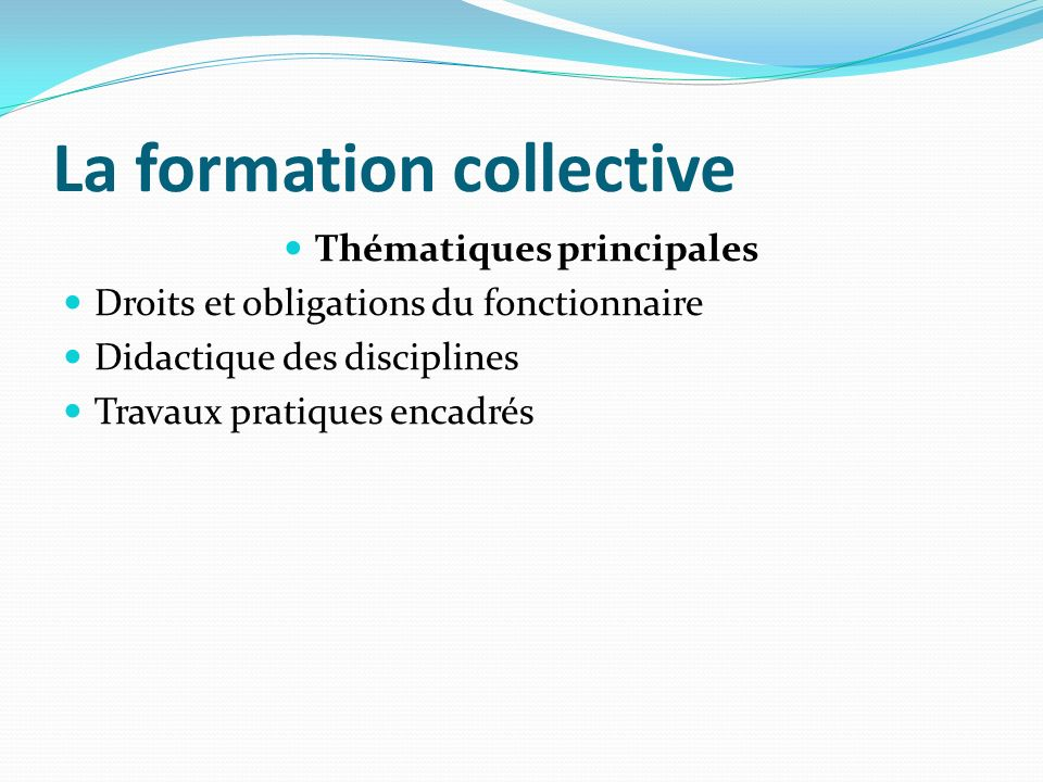 La formation collective