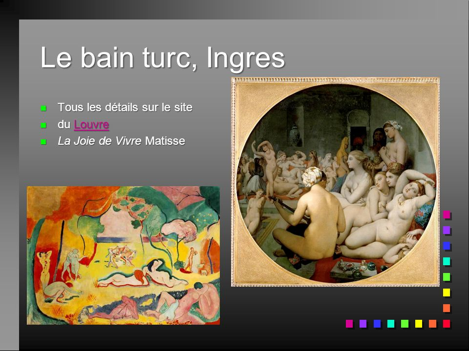Le bain turc, Ingres Tous les détails sur le site du Louvre