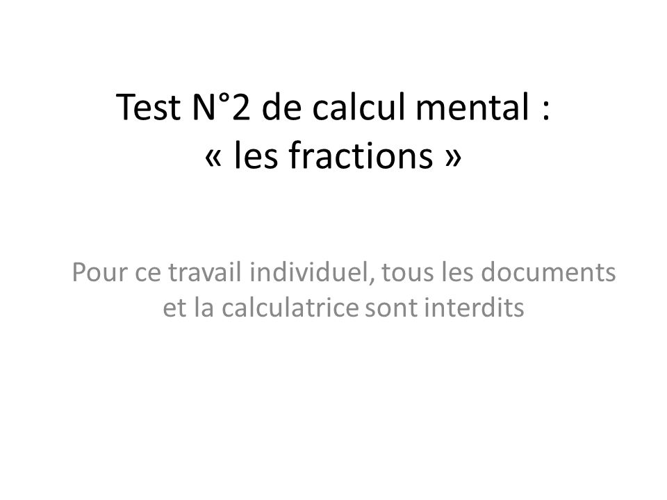 Test N°2 de calcul mental : « les fractions »