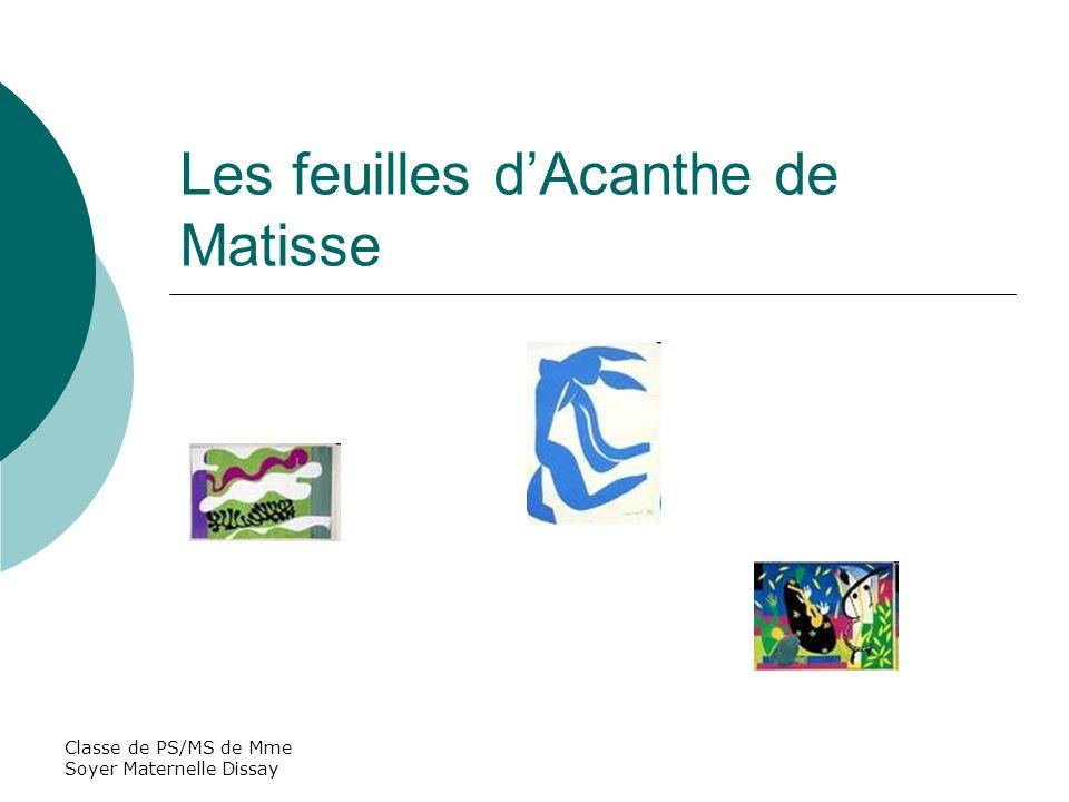 Les feuilles d'Acanthe de Matisse