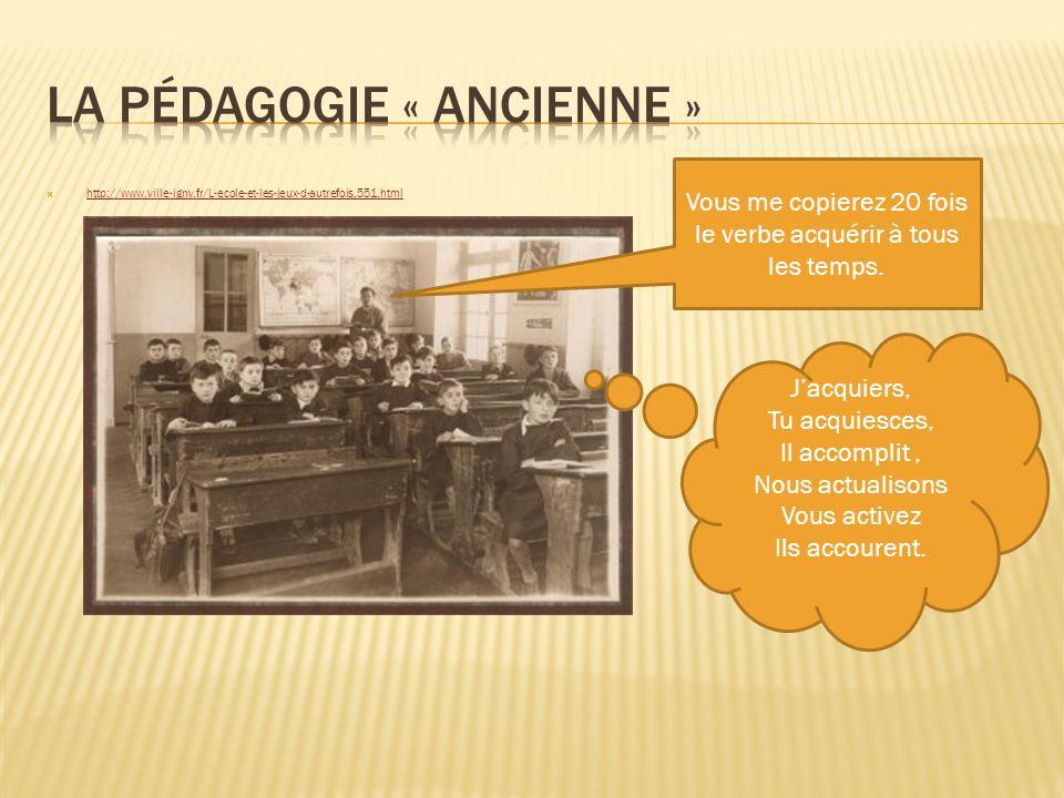 la pédagogie « ancienne »