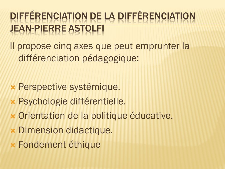différenciation de la différenciation Jean-Pierre Astolfi