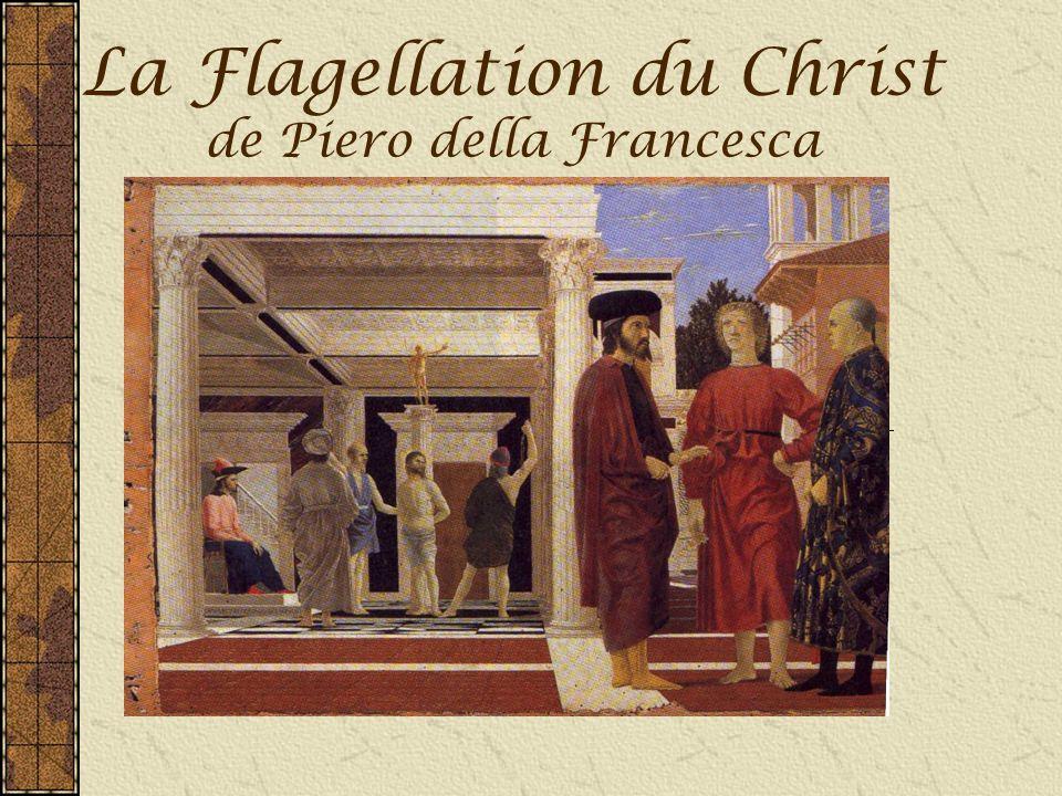 La Flagellation du Christ de Piero della Francesca