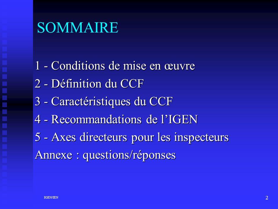 SOMMAIRE 1 - Conditions de mise en œuvre 2 - Définition du CCF