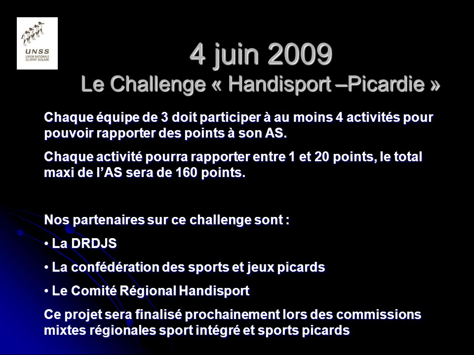 4 juin 2009 Le Challenge « Handisport –Picardie »