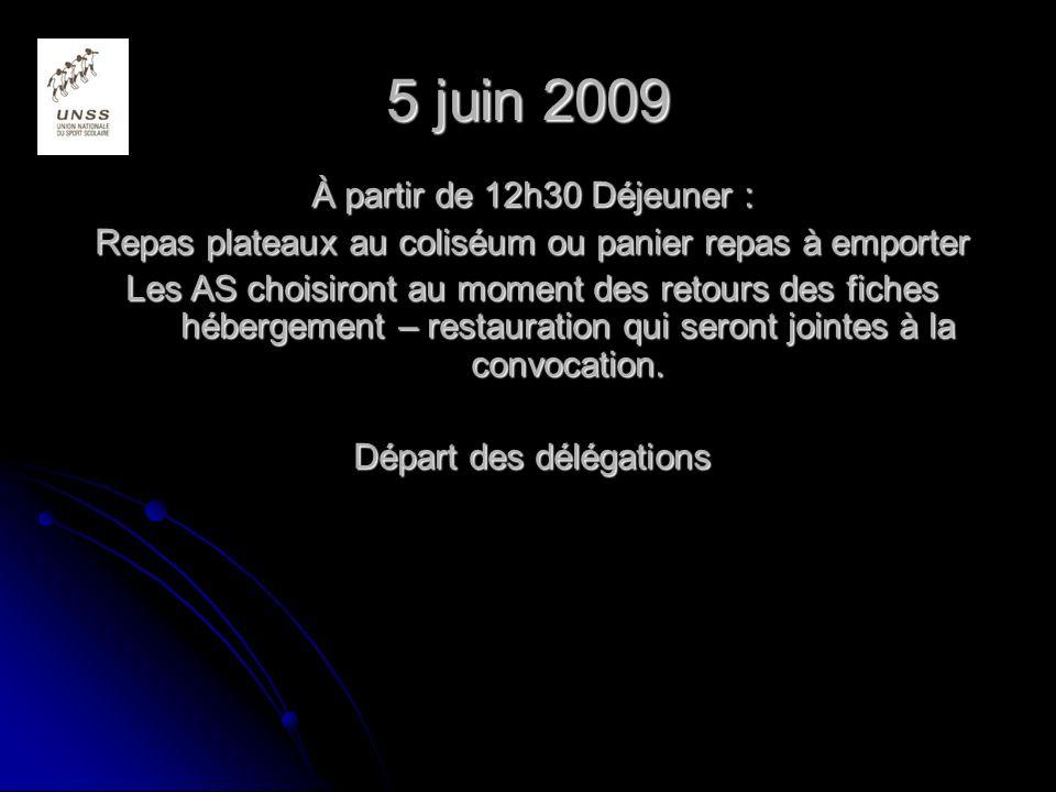 5 juin 2009 À partir de 12h30 Déjeuner :