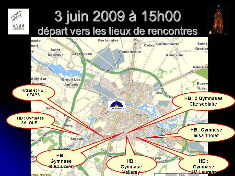 3 juin 2009 à 15h00 départ vers les lieux de rencontres