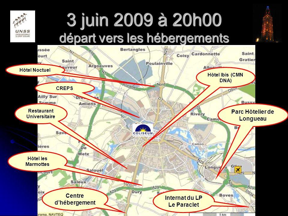 3 juin 2009 à 20h00 départ vers les hébergements