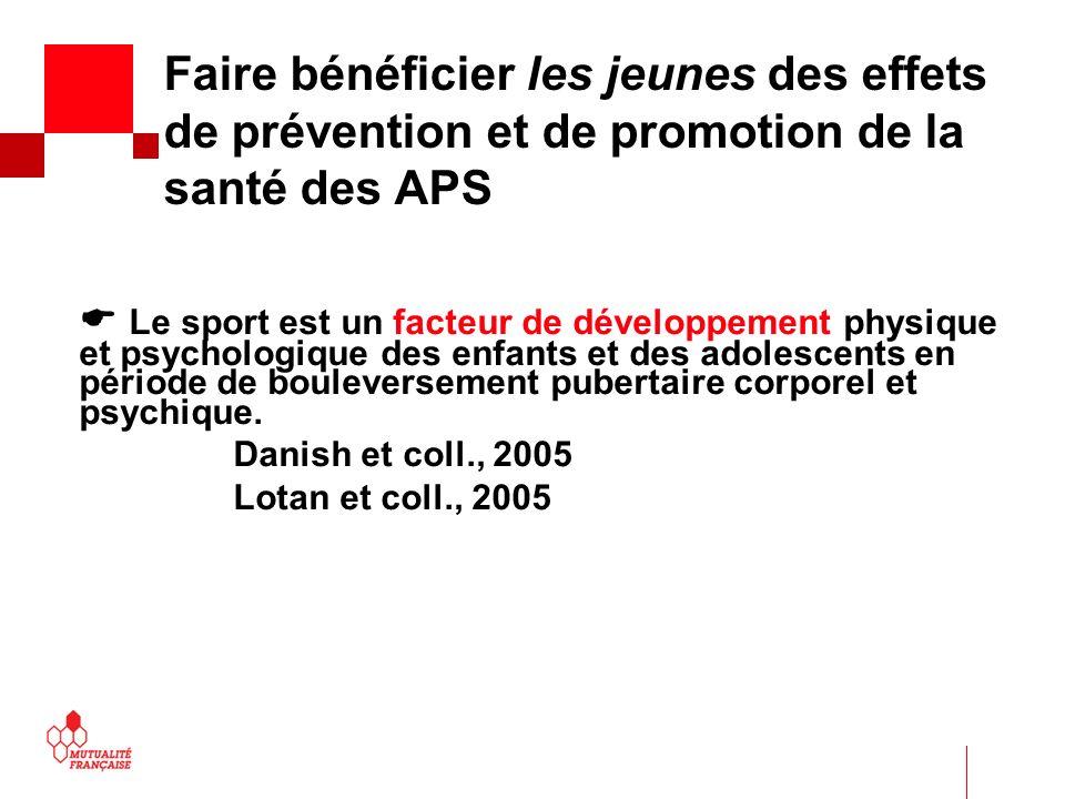 Faire bénéficier les jeunes des effets de prévention et de promotion de la santé des APS