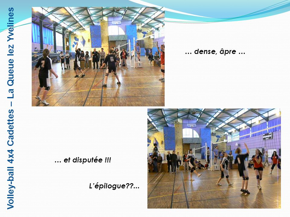 Volley-ball 4x4 Cadettes – La Queue lez Yvelines