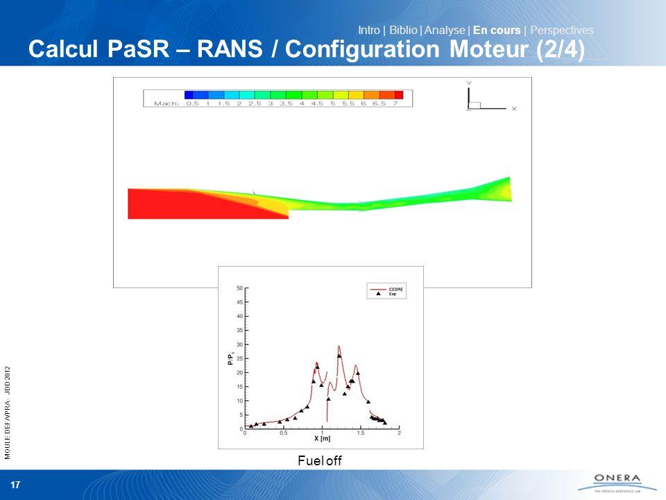 Calcul PaSR – RANS / Configuration Moteur (2/4)