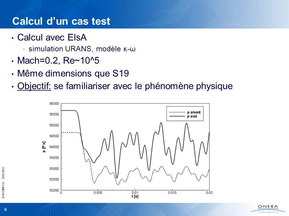 Calcul d'un cas test Calcul avec ElsA Mach=0.2, Re~10^5