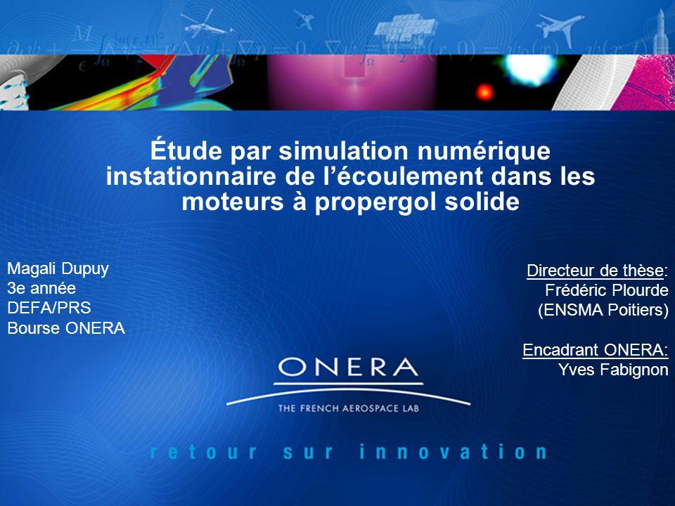 Magali Dupuy 3e année DEFA/PRS Bourse ONERA