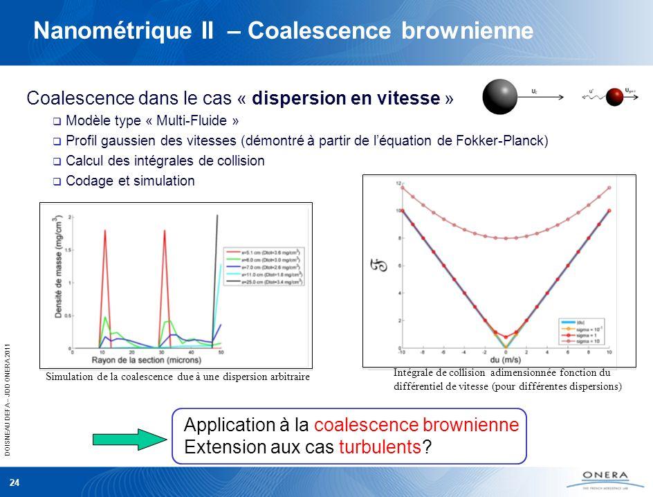Nanométrique II – Coalescence brownienne