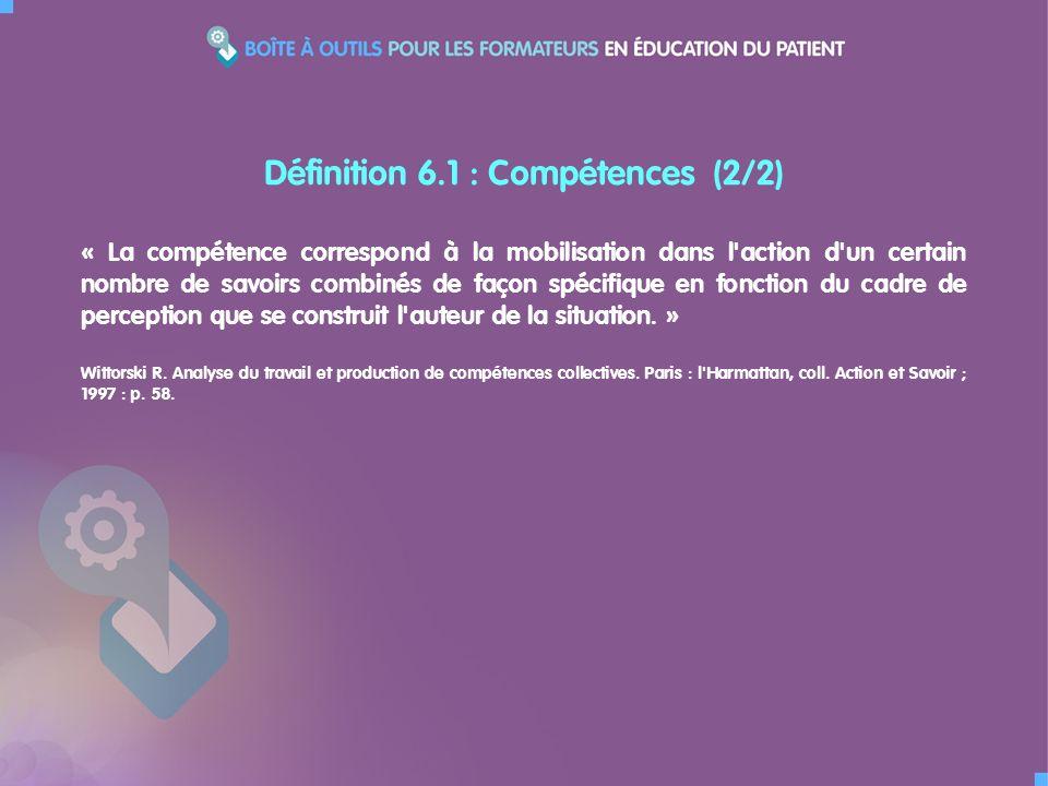 Définition 6.1 : Compétences (2/2)