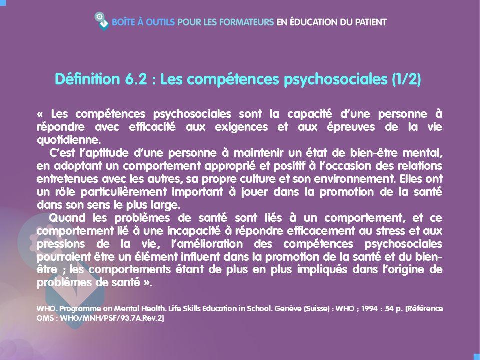 Définition 6.2 : Les compétences psychosociales (1/2)