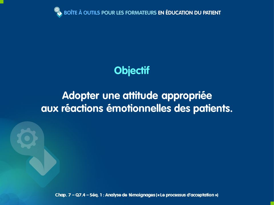 Adopter une attitude appropriée