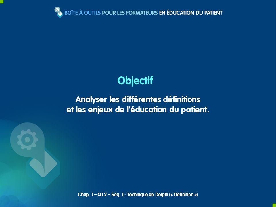 Objectif Analyser les différentes définitions
