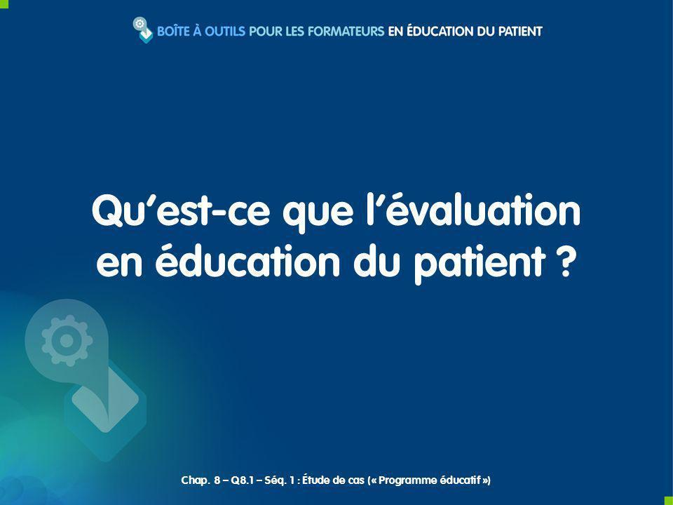 Qu'est-ce que l'évaluation en éducation du patient